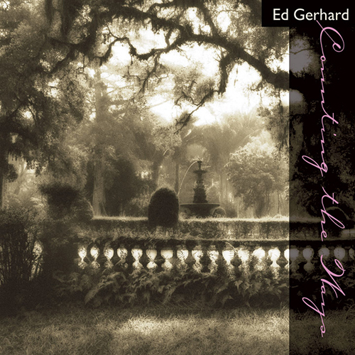 Ed Gerhard - Counting the Ways